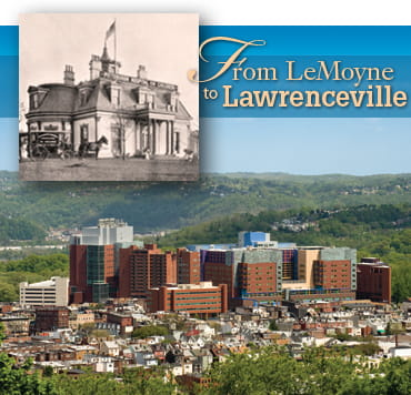 Children's Hospital History From LeMoyne to Lawrenceville
