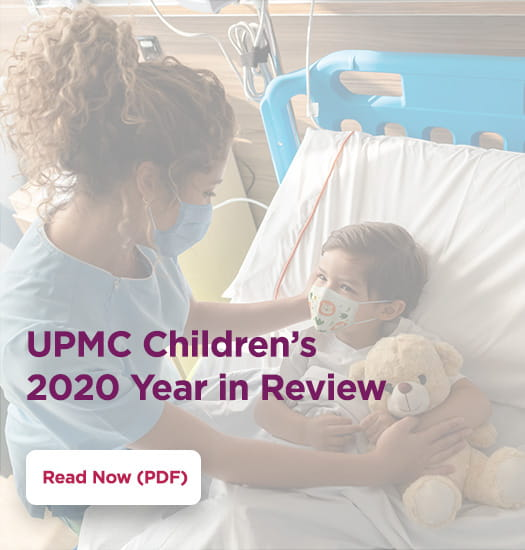 UPMC Children's 2020 Year in Review