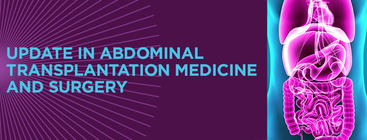 Update in abdominal transplantation medicine and surgery | UPMC Physician Resources