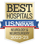 One of the best national hospitals, ranked in neurology and neurosurgery by U.S. News and World Report.