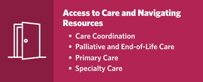 Access to Care and Navigating Resources