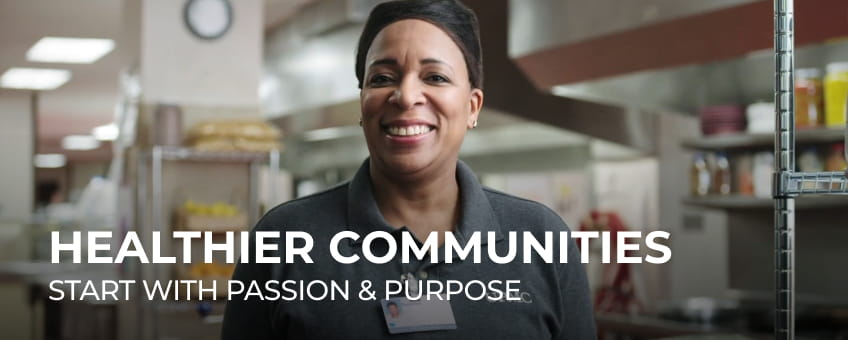 Healthier Communities Start with Passion & Purpose