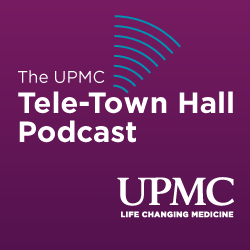 Listen to the Tele-Town Hall Podcast form UPMC