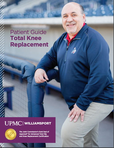 Knee Replacement Guidebook | The Joint Center at UPMC Williamsport
